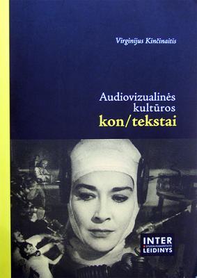 Audiovizualinės kultūros kon/tekstai